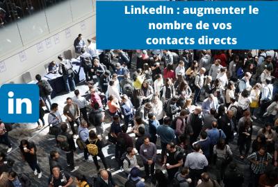LinkedIn-_-augmenter-le-nombre-de-vos-contacts-directs-400×270